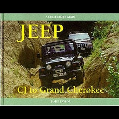 Jeep: CJ To Grand Cherokee