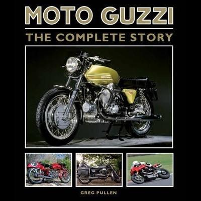 Moto Guzzi - the complete story