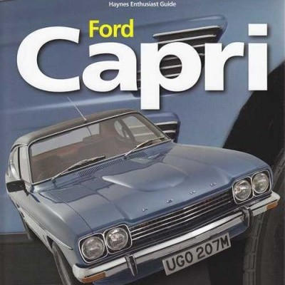 Ford Capri: Haynes Classic Makes Series