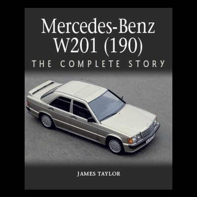 Mercedes Benz 190 (W201) - The complete Story
