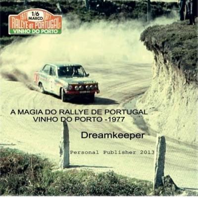 A Magia do Rallye de Portugal - Vinho do Porto 77