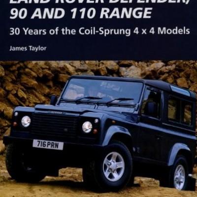 Land Rover Defender, 90 & 110 Range - 30 Years