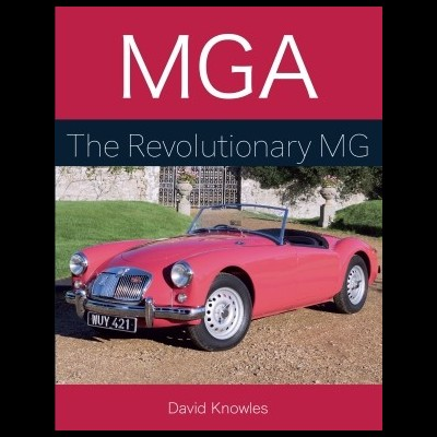 MGA - The Revolutionary MG