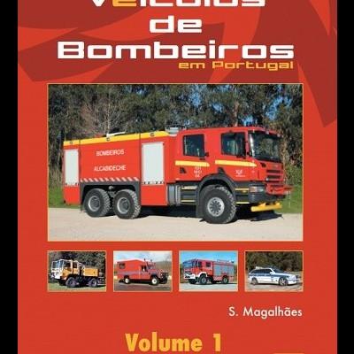 Veículos de Bombeiros em Portugal (Vol. 1)
