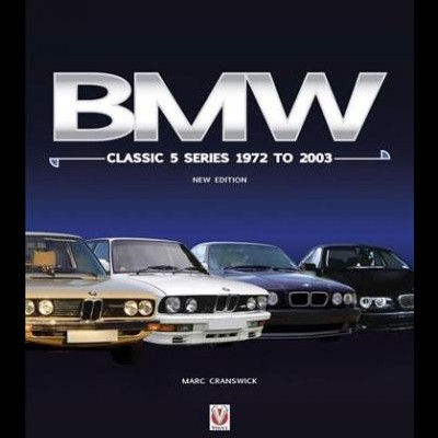 BMW Classic 5 Series 1972 to 2003