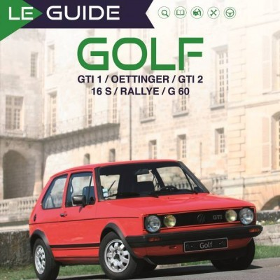 Le Guide Golf GTI/1/2/Oettinger/16S/Rallye/G60