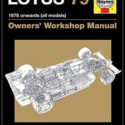 Lotus 79 1977 Onwards (All Models) Owners WM
