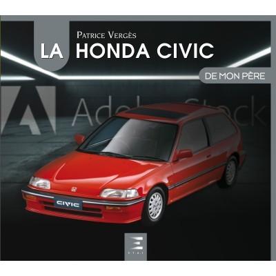 La Honda Civic de Mon Père