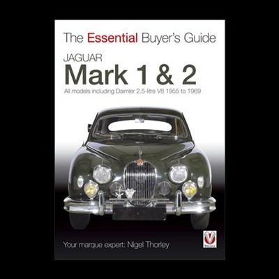 Jaguar Mk 1 & 2  (55-69) Essential Buyer's Guide