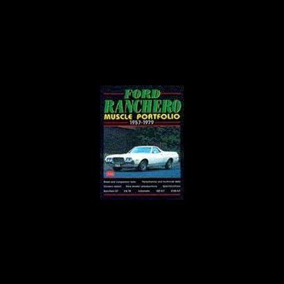Ford Ranchero Muscle Portfolio 1957-79