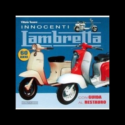 Innocenti Lambretta:Storia (con Guida al Restauro)