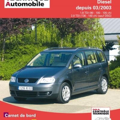 Volkswagen Touran Diesel Depuis 03/2003 (RTA693)