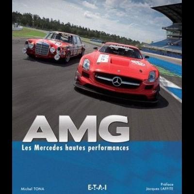 AMG: les Mercedes hautes performances