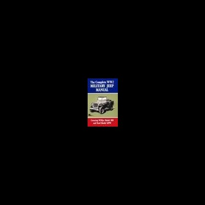 Complete WW2 Military Jeep Manual