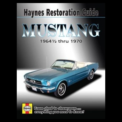 Ford Mustang Haynes Restoration Guide for 1964-1/2