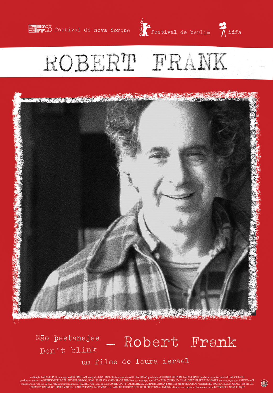 Robert Frank – Não Pestanejes