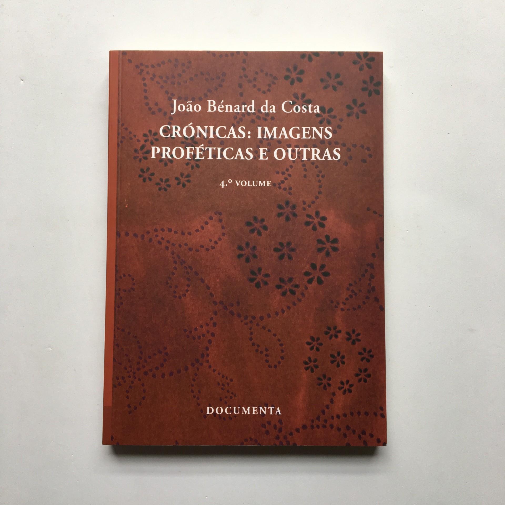 Crónicas: imagens proféticas e outras 4º volume