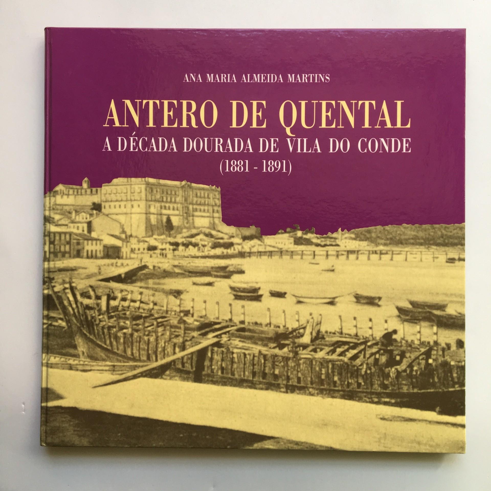 Antero de Quental: a época dourada de Vila do Conde (1881-1891)