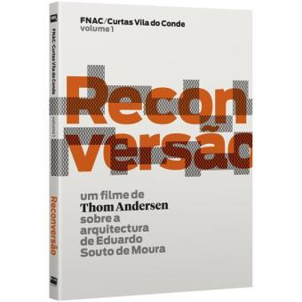Reconversão: um filme de Thom Andersen sobre a arquitetura de Eduardo Souto de Moura