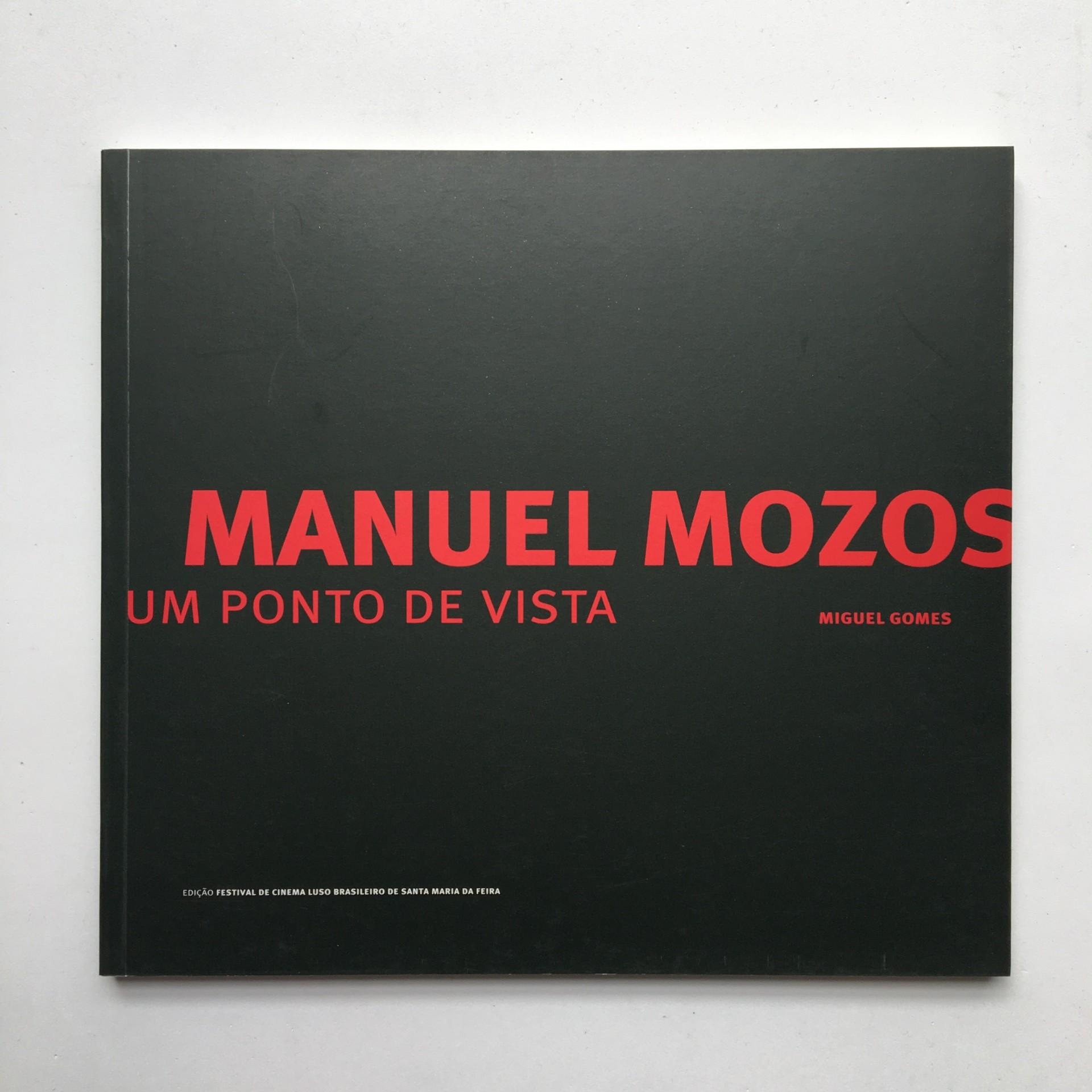 Manuel Mozos: um ponto de vista