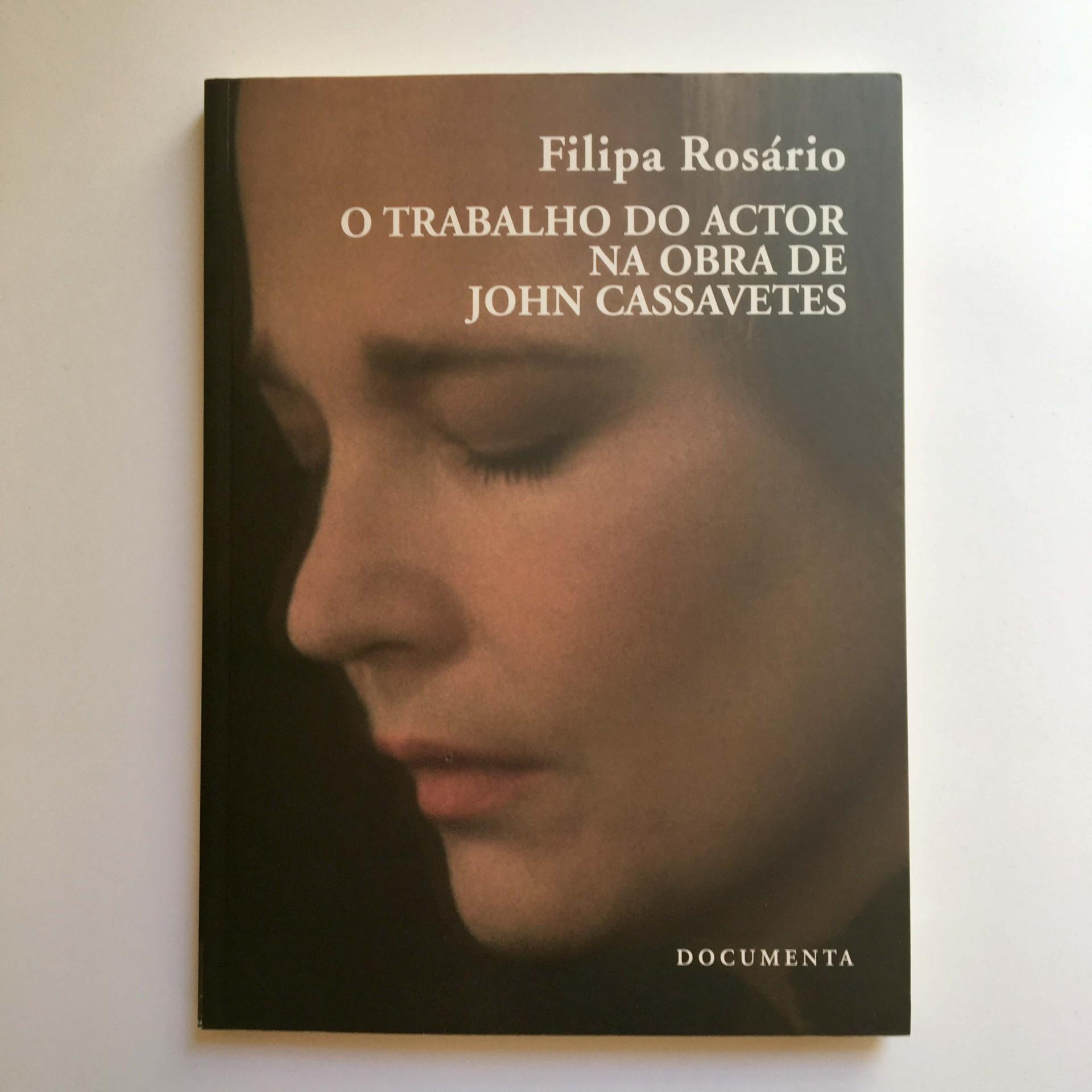 O Trabalho do Actor a obra de John Cassavetes