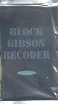 Block Gibson Recoder