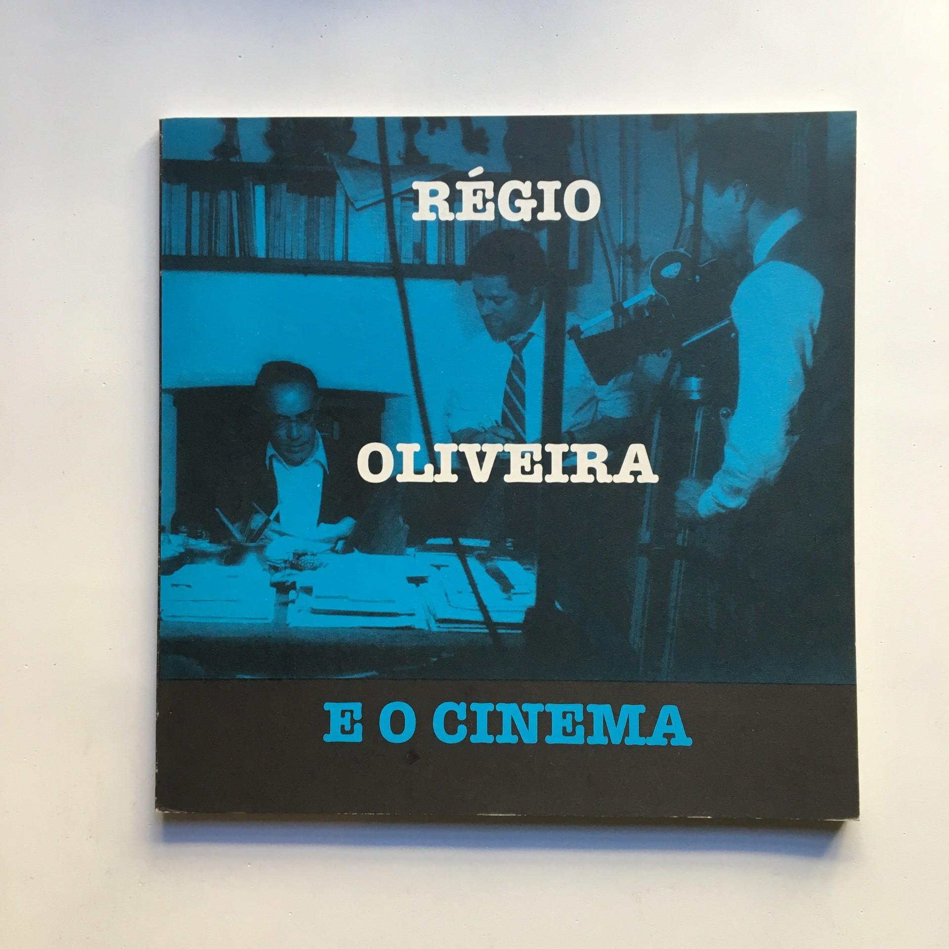 Régio, Oliveira e o Cinema