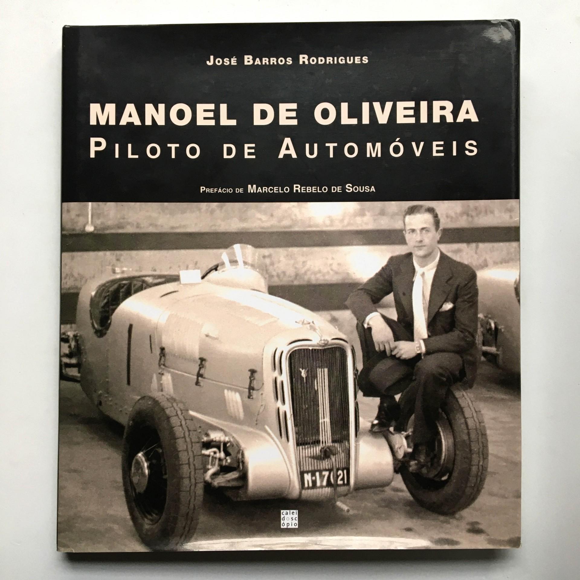 Manoel de Oliveira: piloto de automóveis