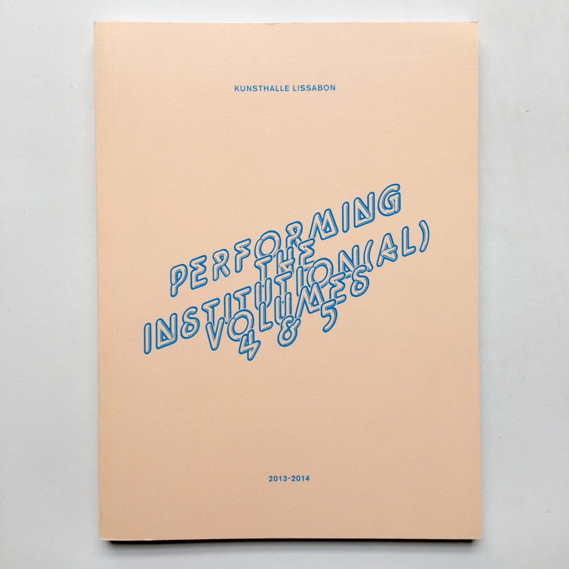 Performing Institution(al) Vol. 4/5