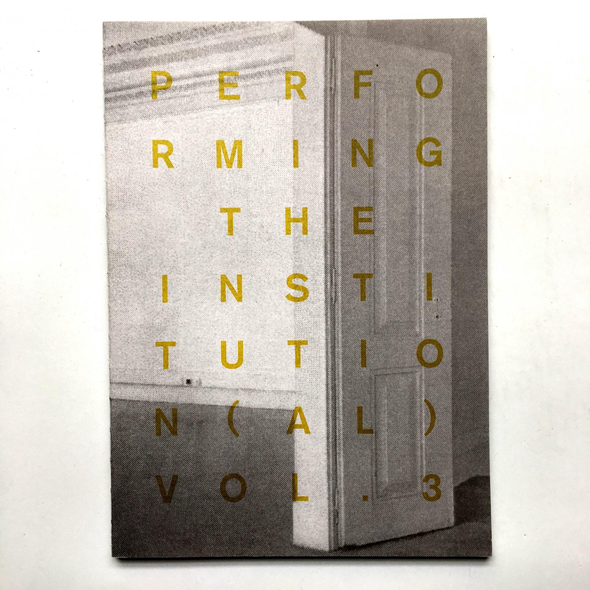 Performing Institution(al) Vol. 3