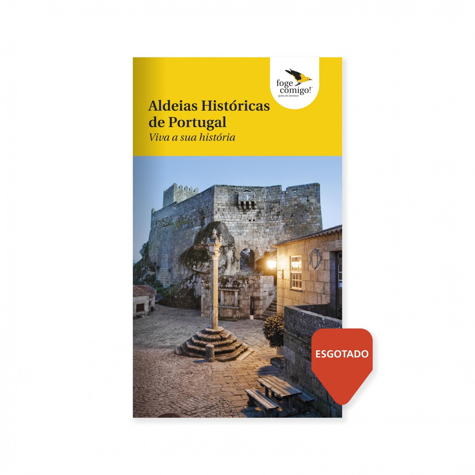 Aldeias Históricas de Portugal - Viva a sua história