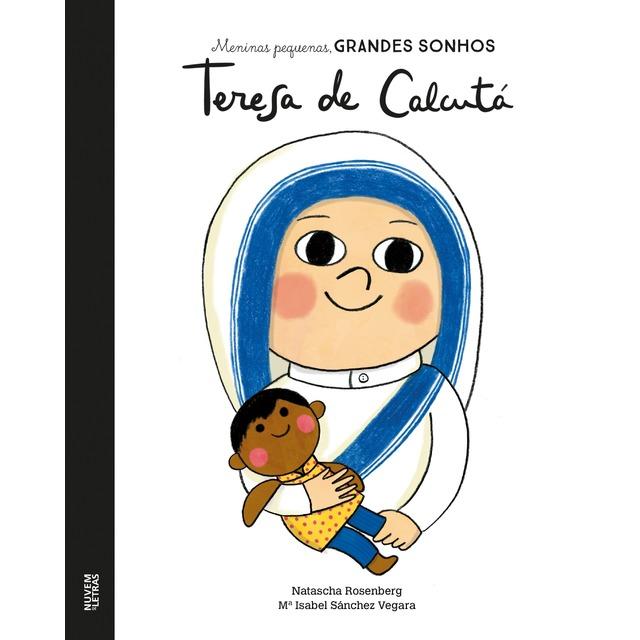 Teresa de Calcutá (MENINAS PEQUENAS GRANDES SONHOS)