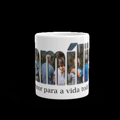 Caneca - Família - Amor para a vida toda!