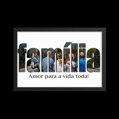 Print - Família / Family, Amor para a vida toda