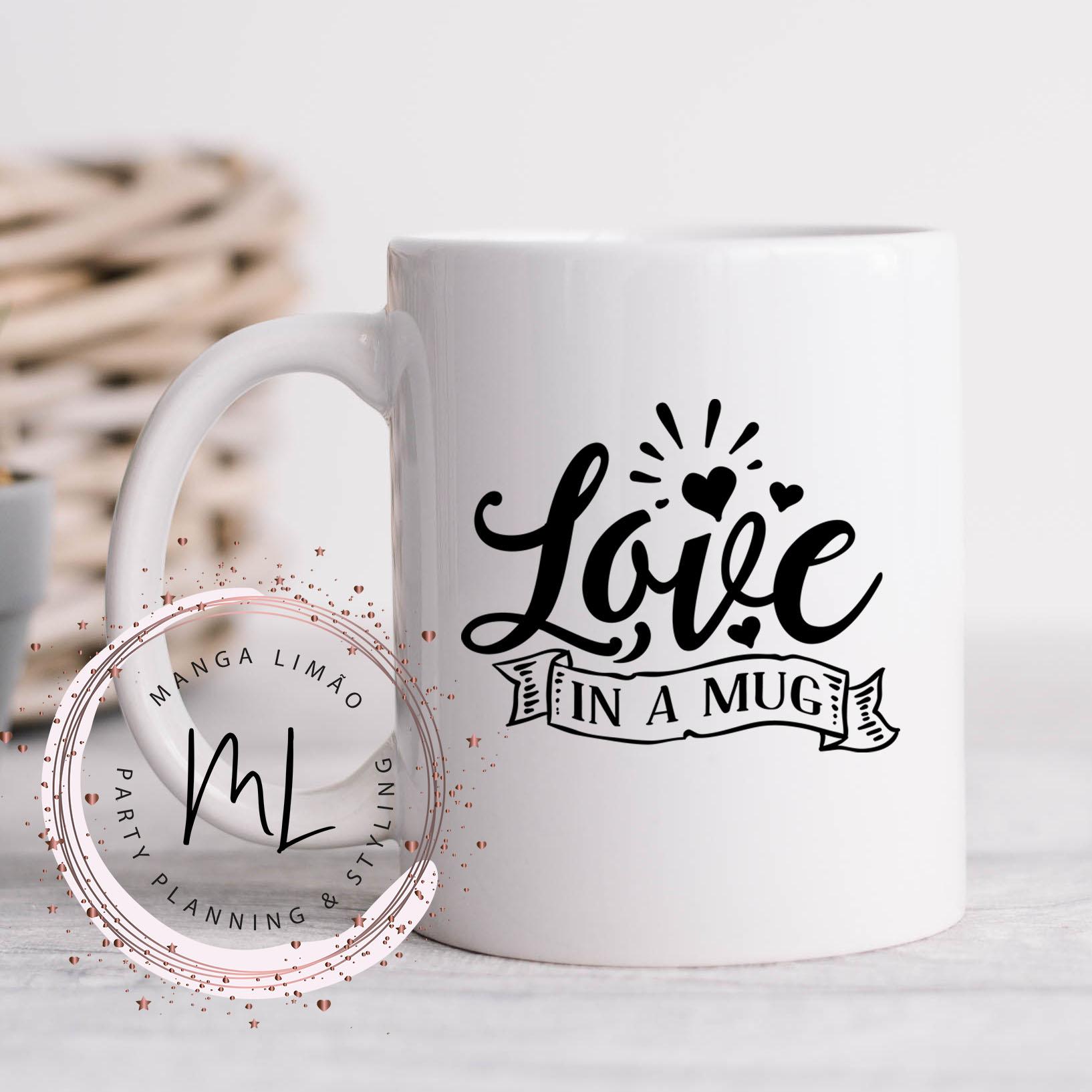 Caneca Love in a mug