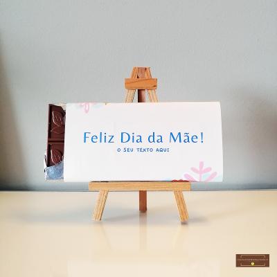 Chocolate Grande Feliz Dia da Mãe - Sabor Premium Texto personalizado