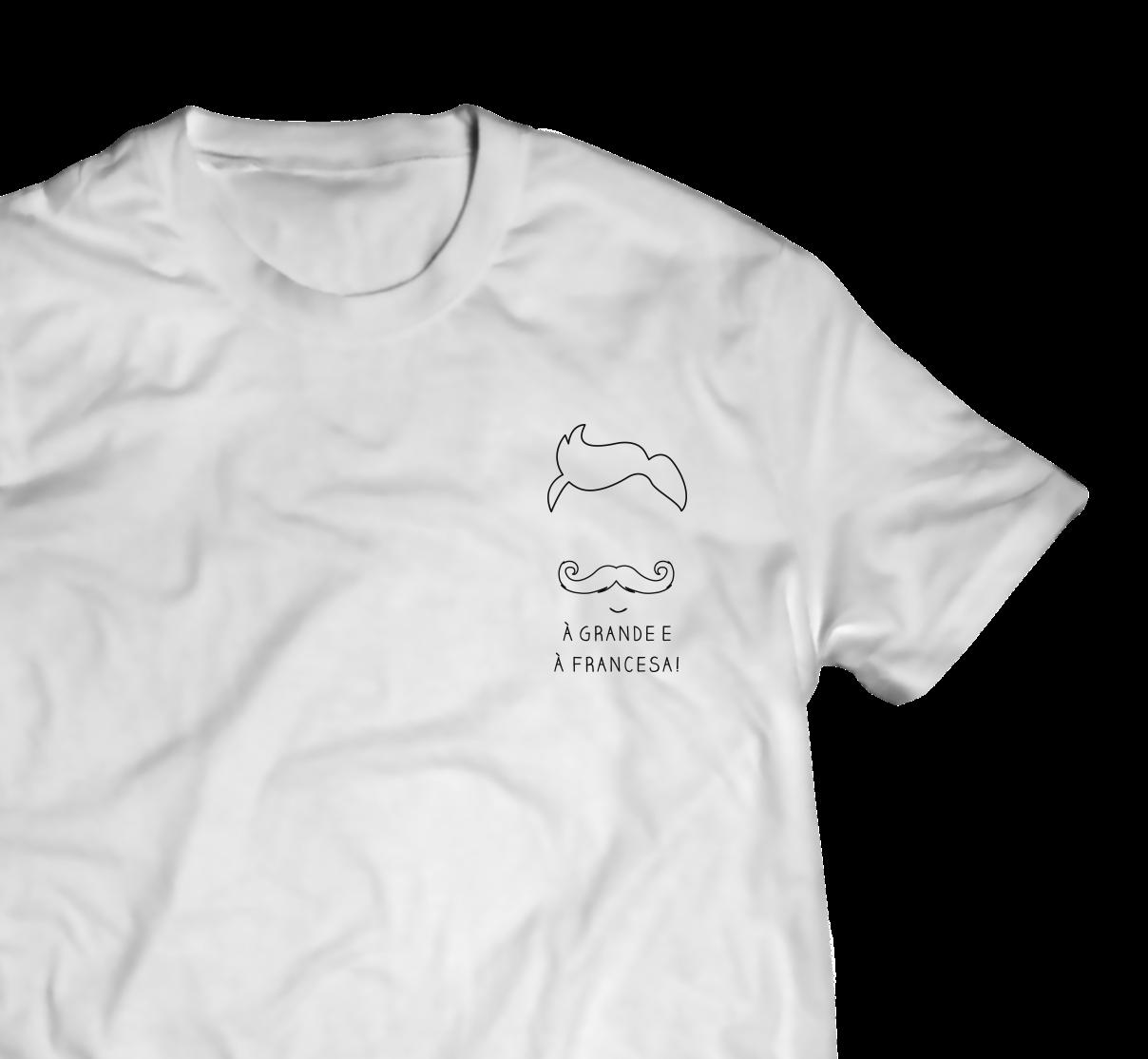 """T-shirt """"À grande e à francesa"""""""