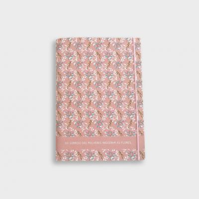 """Caderno Pequeno """"Do Sorriso das Mulheres nasceram as flores"""""""