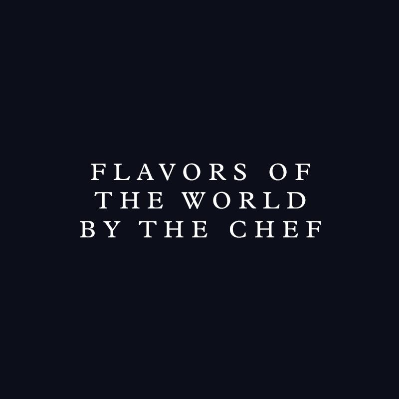 Sabores do Mundo aos olhos do Chef