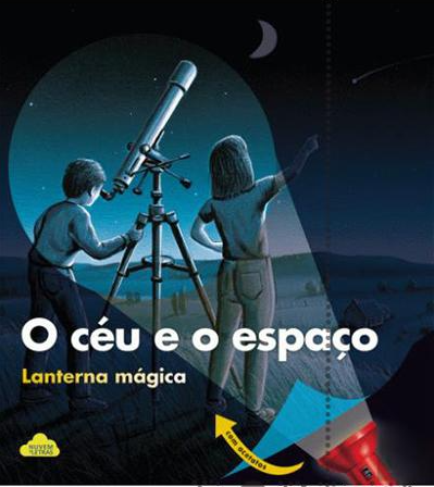 O céu e o espaço - lanterna mágica