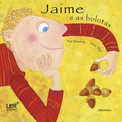 Jaime e as bolotas