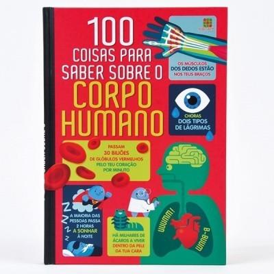 100 Coisas para saber sobre o corpo humano