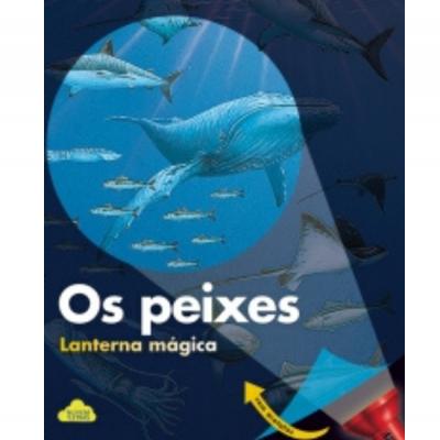 Os peixes - lanterna mágica
