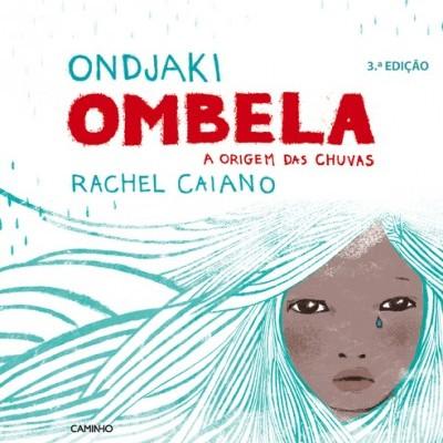 Ombela, a origem das chuvas