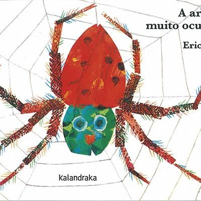 A aranha muito ocupada [cartonado]