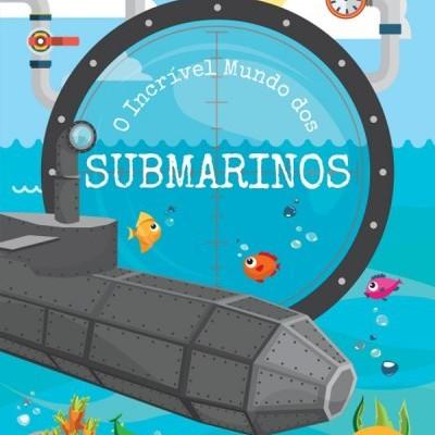 O incrível mundo dos Submarinos