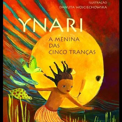 Ynari - A Menina das cinco tranças