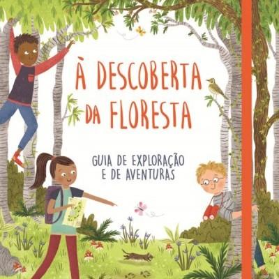 À Descoberta da Floresta
