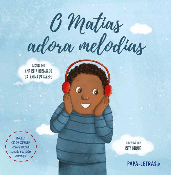 O Matias adora melodias