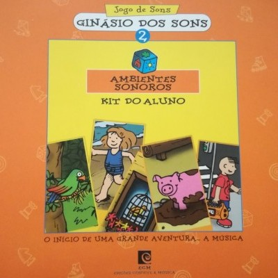 Ginásio dos Sons 2 - Ambientes sonoros (Livro+CD-Rom)
